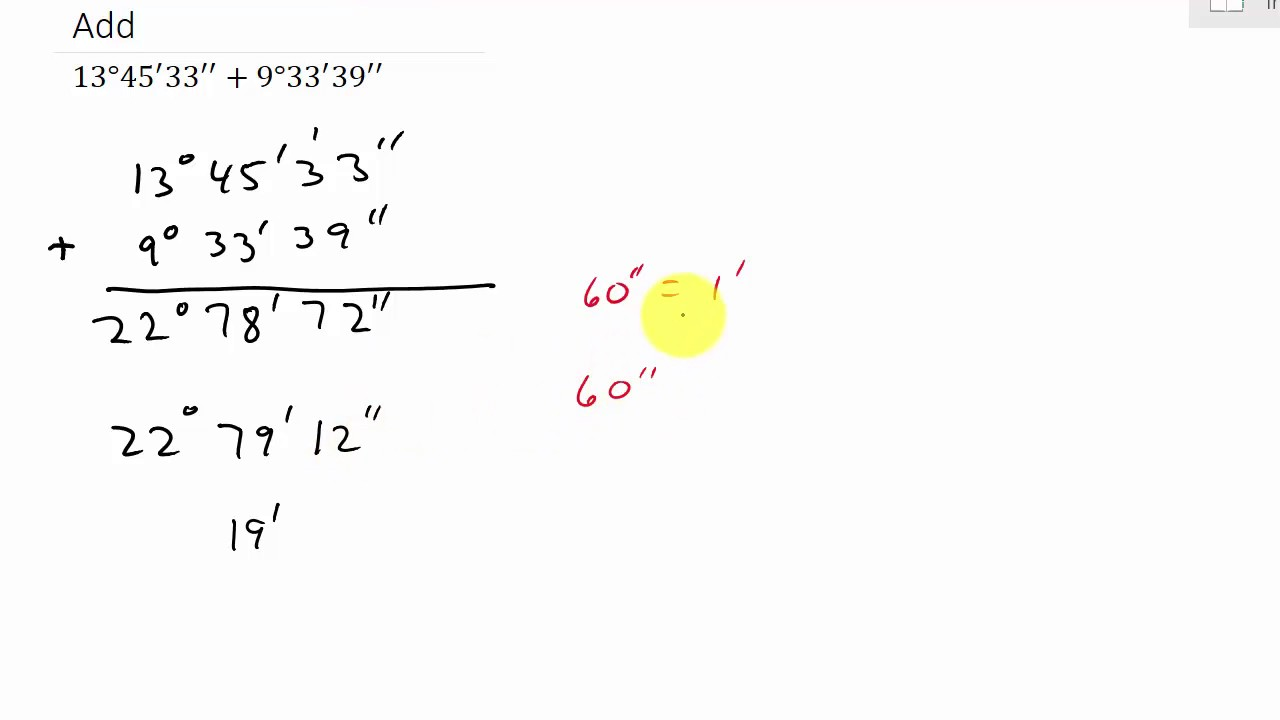 Operations With Angles In Degrees Minutes Seconds Youtube