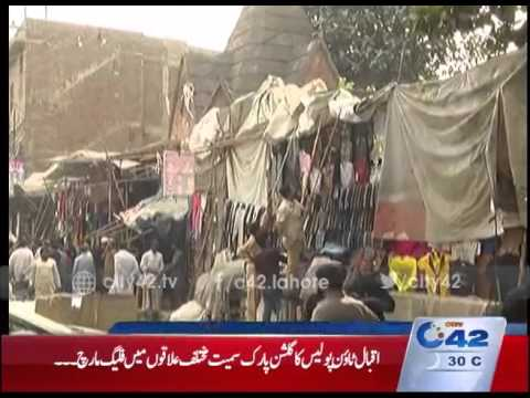 42 Report: Data Ganj Bakhsh Town administration operation against the encroachments in New Anarkali