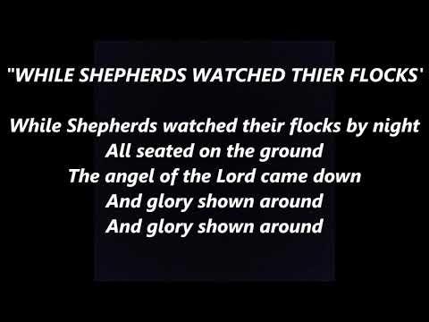 While Shepherds Watched Their Flocks Christmas LYRICS WORDS BEST TOP POPULAR SING ALONG SONGS