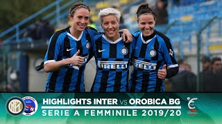 INTER 2-0 OROBICA BERGAMO | INTER WOMEN HIGHLIGHTS | Goals from Regina Baresi and Irene Santi!