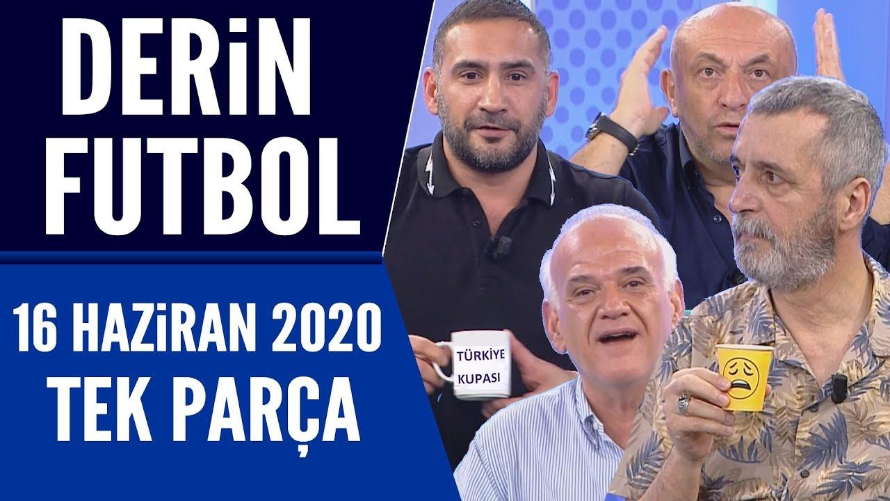 Derin Futbol Beyaz Tv – 16 Haziran 2020 izle