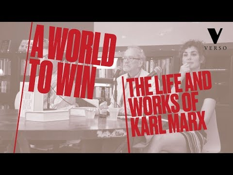 World to Win: The Life and Works of Karl Marx