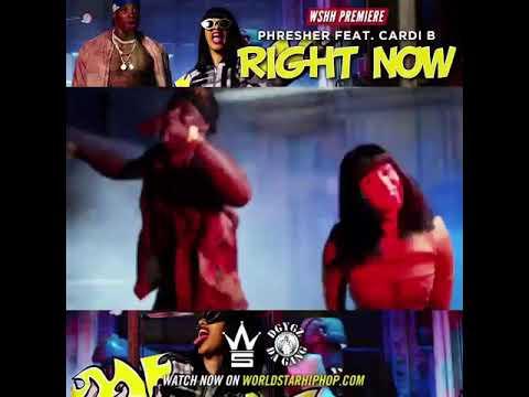 Phresher- Right now feat. Cardi B