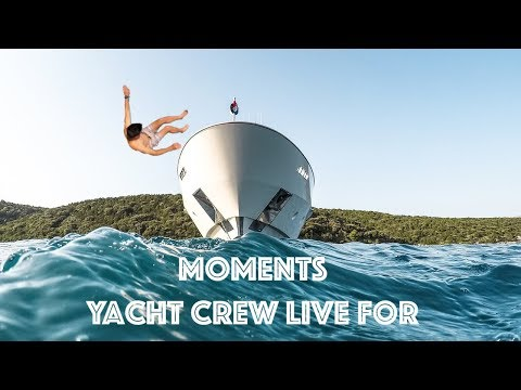 Moments Yacht Crew Live For