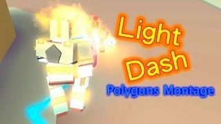 Roblox Polyguns - Light Dash (Montage)