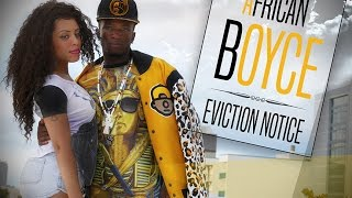 African Boyce - Eviction Notice