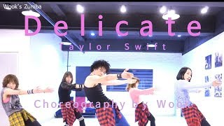 Taylor Swift - Delicate / Cooldown  / ZIN™  / Zumba® / Wook's Zumba®  Story Video