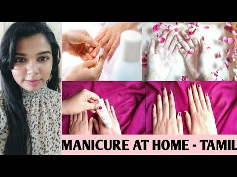 Manicure | How To Do Manicure At Home In Tamil | Easy Manicure At Home Naturally Tamil |