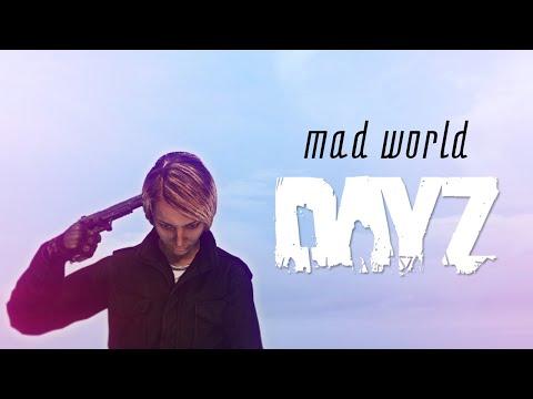 DayZ Standalone | Music Video | Mad World 🎵