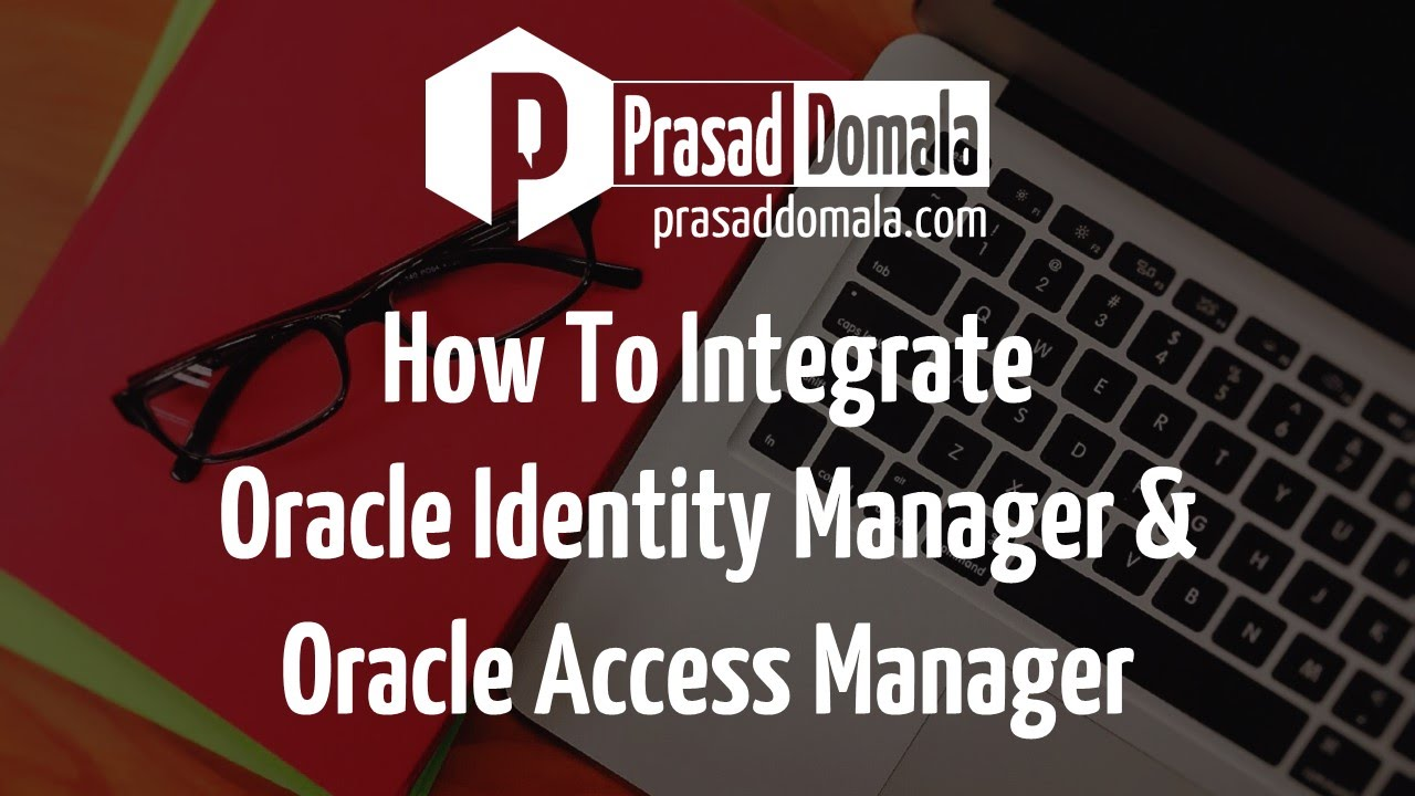 How to integrate Oracle Identity Manager and Oracle Access Manager