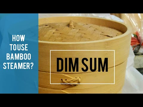 DIM SUM 🎎 How To Use Bamboo Steamer For Steaming Dumplings?
