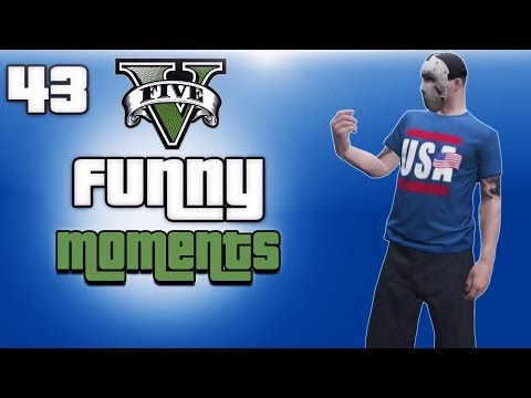 GTA 5 Online Funny Moments Ep. 43 (First...
