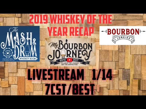 2019 Whiskey Of The Year Recap With Mash And Drum & Bourbon Junkies