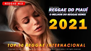 Download TOP 10 - Reggae Remix 2021 - Reggae do Piauí