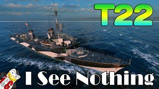 World of Warships - T22 - I See Nothing!