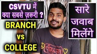 Branch VS College   Which is More Important in CSVTU ?   CGPET Counselling   Placements in CSVTU