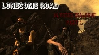 Fallout New Vegas: Lonesome Road - EVERYTHING Ulysses Says Part 1
