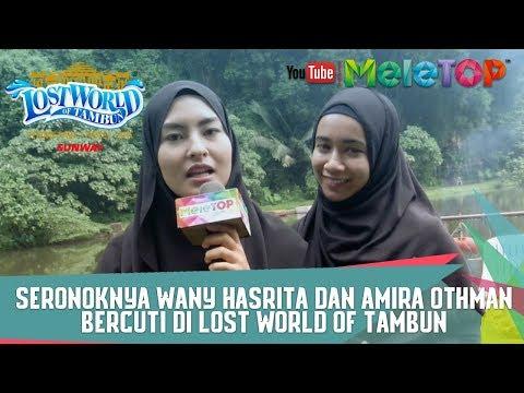 Seronoknya Wany Hasrita dan Amira Othman Bercuti di Lost World of Tambun