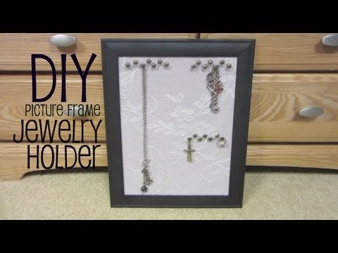 DIY: Picture Frame Jewelry Holder - YouTube