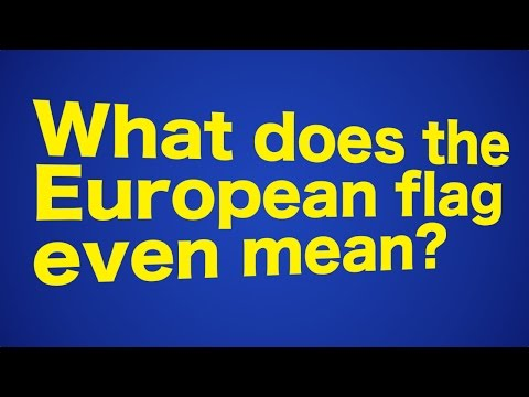 Explainer: What Does the European Flag Mean?