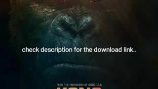KONG SKULL ISLAND FULL MOVIE HD