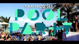 Pool Party Set 2020 (Electro Comercial) By Maxi Seco