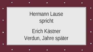 "Erich Kästner ""Verdun, Jahre später"""
