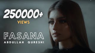 Fasana - Abdullah Qureshi (Official Music Video)