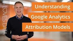 Understanding Attribution Models in Google Analytics