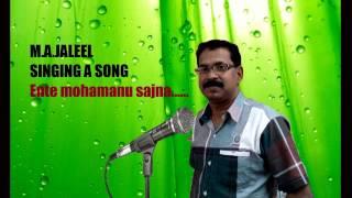 M A Jaleel singing a song,,, Ente mohamanu sajna