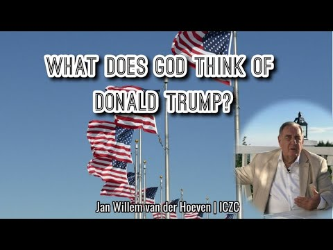 What does God think of Donald Trump?