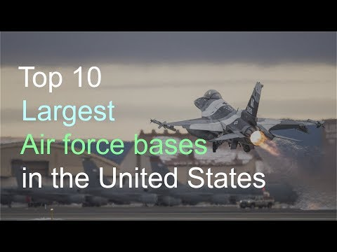 Top 5 Largest Air Force Bases in the United States