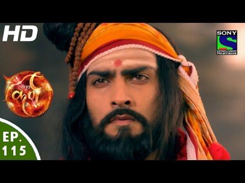 Suryaputra Karn - सूर्यपुत्र कर्ण - Episode 115 - 10th December, 2015