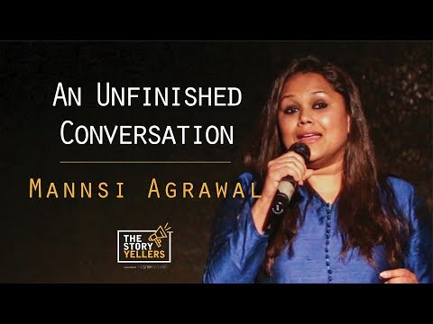 The StoryYellers: An Unfinished Conversation - Mannsi Agrawal.