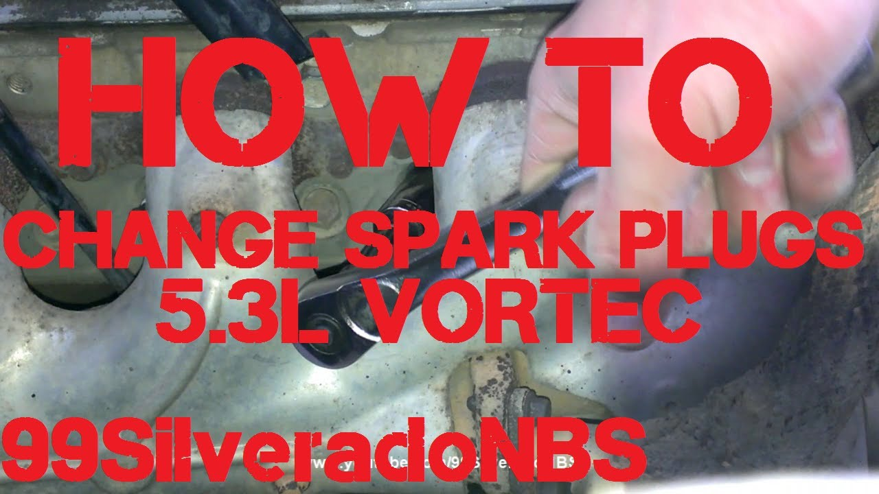 How To Change Spark Plugs On 5 3l Vortec Youtube