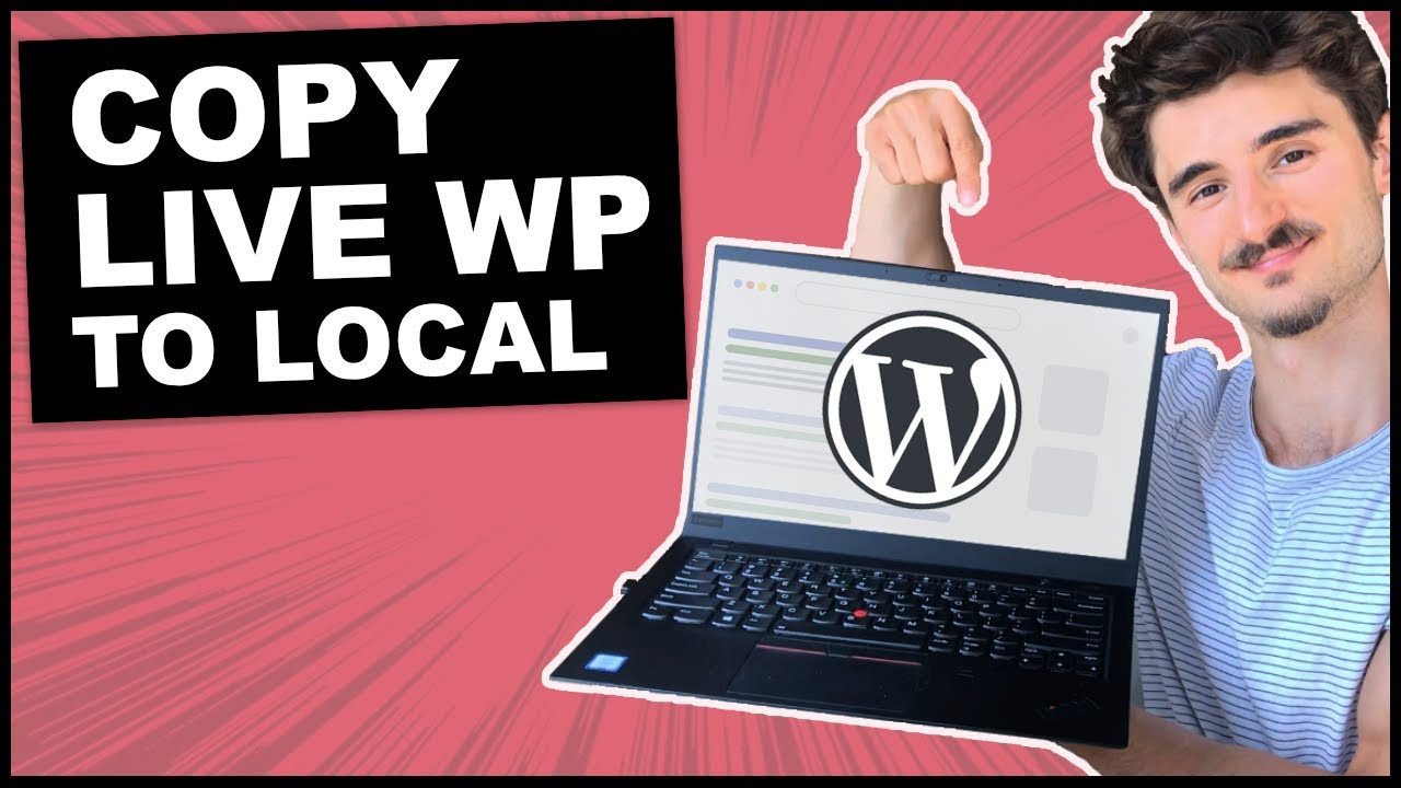 How to Create a Local Copy of a Live WordPress Site