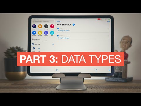 Beginner's Guide to Siri Shortcuts - Part 3: Data Types