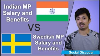 Swedish mp salary and benefits as compare Indian MP