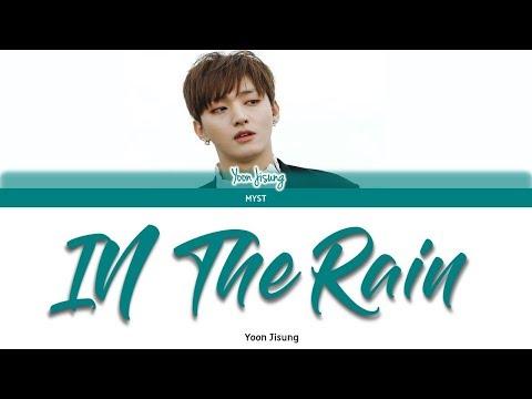Free Download Yoon Jisung - In The Rain Lirik Terjemahan Indonesia | Sub Indo Mp3 dan Mp4
