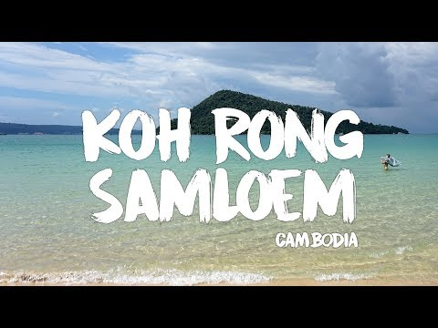 Koh Rong Samloem - Cambodia Travel Video [Sony A6000 & GoPro Hero 4]