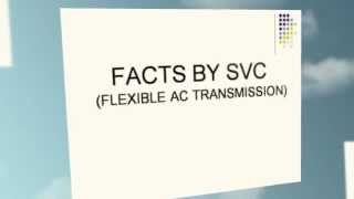 Flexible AC Transmission Systems by Static Var Compensator