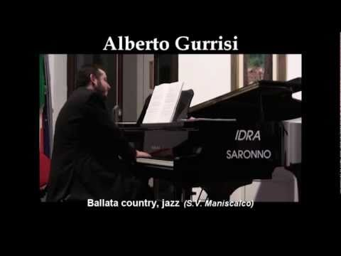 BALLATA COUNTRY, jazz (SalvatoreV. Maniscalco) – Alberto Gurrisi al pianoforte