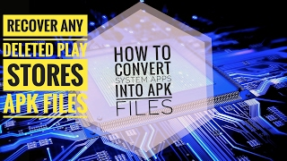 HOW TO convert system apps into apk files #recover (play store) autodeleted apks.
