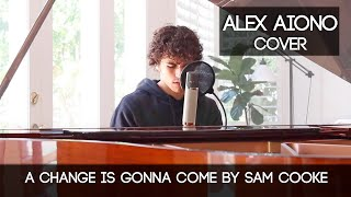 A Change Is Gonna Come by Sam Cooke | Alex Aiono Cover