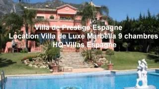Vacances Espagne  - Location Villa de Luxe Marbella