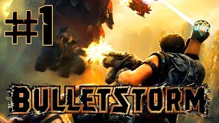 "Bulletstorm - Gameplay Walkthrough (Part 1) ""Crash Landing"""