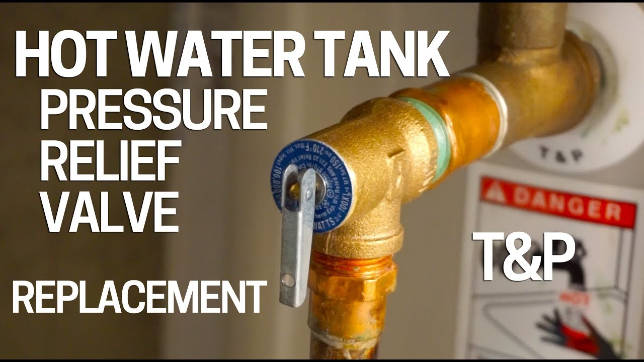 Replace Hot Water Tank Pressure Relief Valve T Amp P Youtube