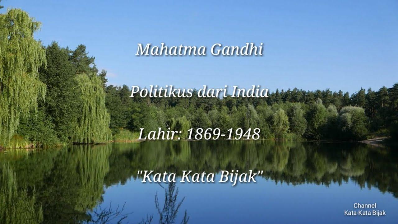 5 Kata Bijak Dan Motivasi Dari Mahatma Gandhi