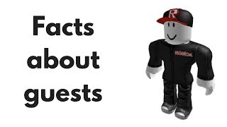 Facts about Guests! [Roblox]