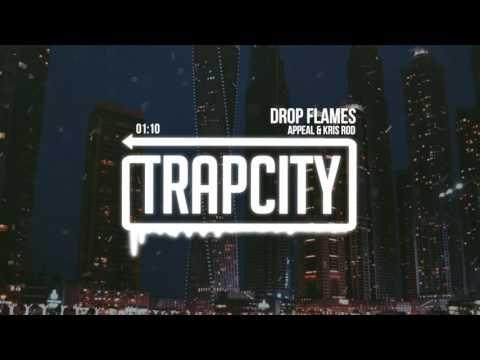 Appeal & Kris Rod - Drop Flames